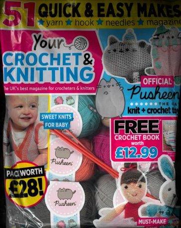 Your Crochet & Knitting Magazine